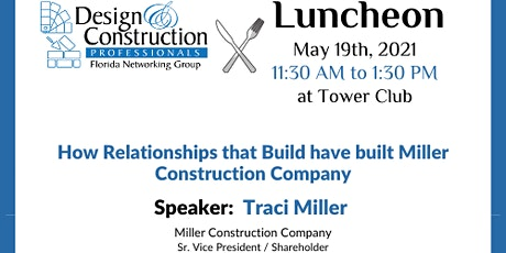 HOW RELATIONSHIPS THAT BUILD HAVE BUILT MILLER CONSTRUCTION COMPANY tickets