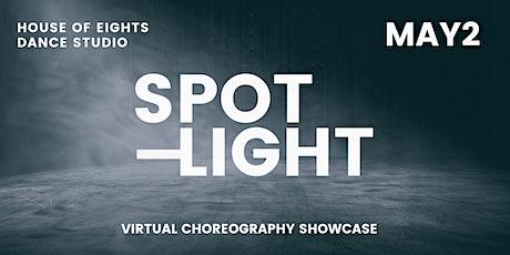 SPOTLIGHT: House of Eights Virtual Showcase tickets