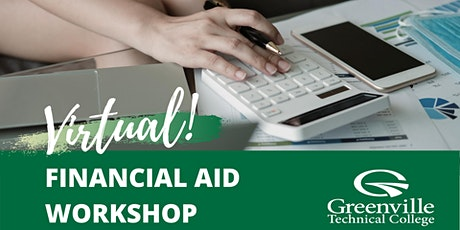 Greenville Technical College Virtual Financial Aid Workshop tickets