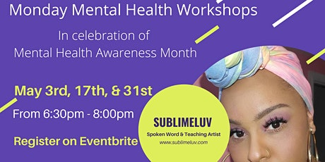 Mental Health Awareness Month | Monday Workshops tickets