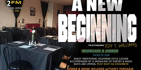 A NEW BEGINNING featuring Joy T. Williams tickets