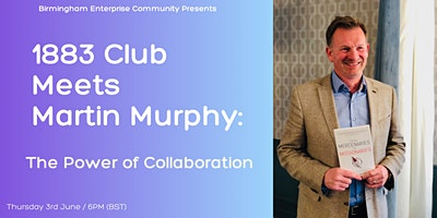 1883 Club Startup Helpdesk Meets Martin Murphy: The Power of Collaboration