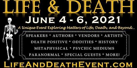 Life & Death Event 2021 biglietti