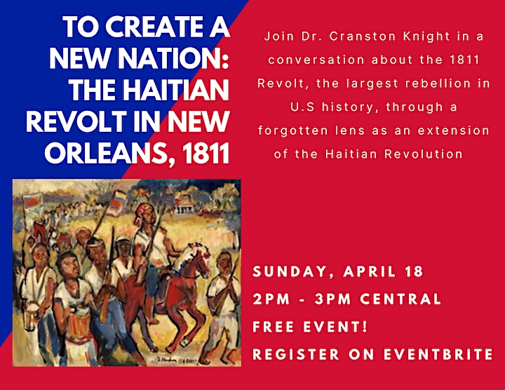 To Create A New Nation: The Haitian Revolt in New Orleans, 1811 image