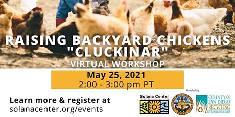 "Free Virtual Workshop: Backyard Chickens ""Cluckinar"" tickets"