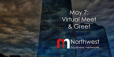 May 7: Northwest Business Network VIRTUAL Meet & Greet