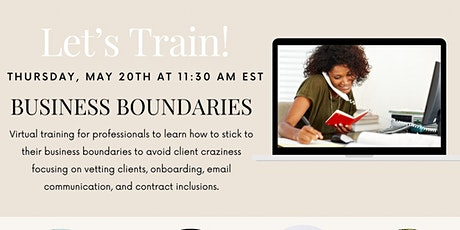 Business Boundaries: A training to manage client and business expectations tickets