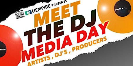 Meet the DJ Media Day tickets