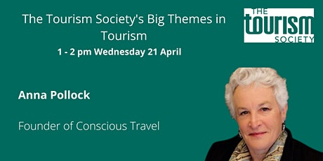 """""""The changing face and purpose of tourism"""" with Founder of Conscious Travel tickets"""
