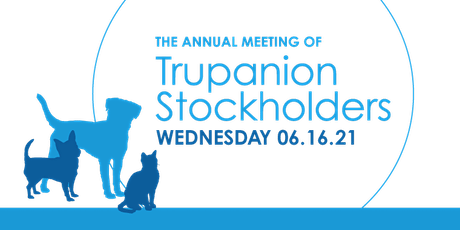 Trupanion 2021 Annual Shareholder Meeting tickets