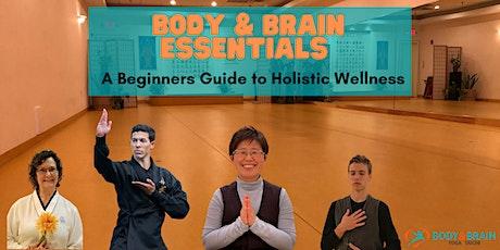 Body & Brain Essentials: A Beginners Guide to Holistic Wellness tickets
