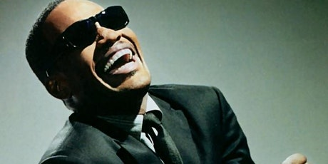 The Very Best of Ray Charles: FATHER'S DAY WEEKEND 2021 tickets