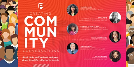 Creating Community Conversations: A Look At The Multicultural Workplace tickets
