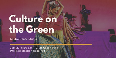Culture on the Green- Mudra Dance Studio tickets