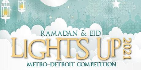 Ramadan & Eid Lights Up Metro Detroit 2021 Competition tickets