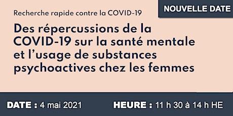 COVID-19, santé mentale et usage de substances psychoactives chez la femme billets