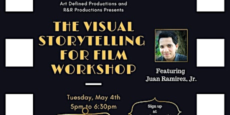 The Visual Storytelling For Film  Workshop Tickets