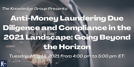Anti-Money Laundering Due Diligence and Compliance in the 2021 Landscape tickets