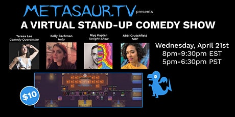 Metasaur Stand Up Comedy Show 4/21 tickets