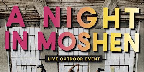 A Night In Moshen tickets
