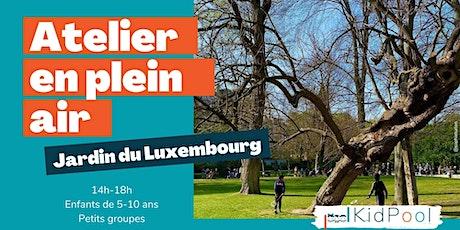 Atelier en plein air - 5-10 ans - jeu. 22/04 14h-18h - Jardin du Luxembourg billets