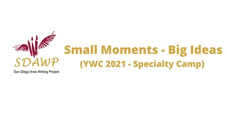 Small Moments - Big Ideas   YWC 2021 tickets