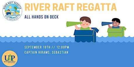 River Raft Regatta - All Hands on Deck tickets