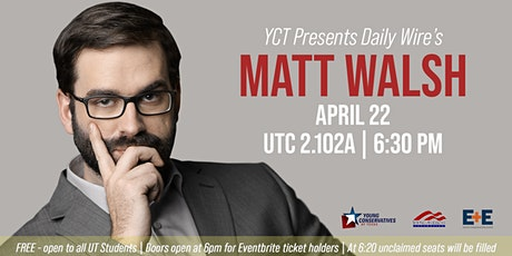 Matt Walsh at UT Austin tickets