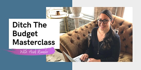 Ditch The Budget Masterclass: online event for women tickets
