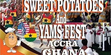 Sweet Potatoes and Yams Fest Accra Ghana 2021 tickets