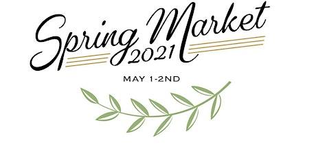 2021 Spring Market at Tumwater Vineyard tickets