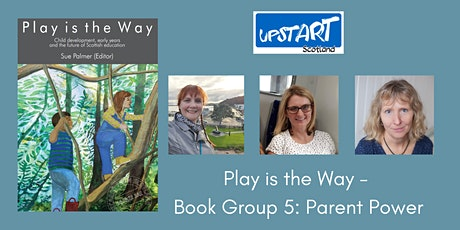 Play is the Way - Book Group 5: Parent Power tickets