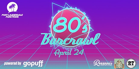 Fort Lauderdale 80's Bar Crawl!!!  DRINKS INCLUDED tickets