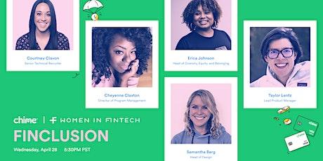 Finclusion: Chime x Women in FinTech tickets