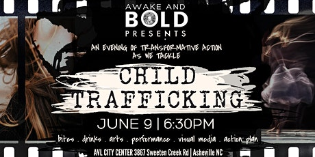 Awake And Bold Presents: Transformative Action to Stop Child Trafficking tickets