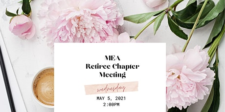 MEA Retiree Chapter Meeting tickets