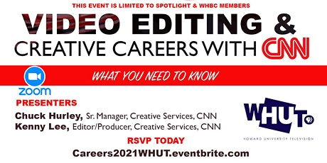 CNN Careers in VIDEO EDITING & CREATIVE SERVICES - Zoom Conference tickets