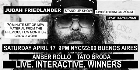Judah Friedlander Saturday April 17  9pm EST Livestream Stand-up show tickets