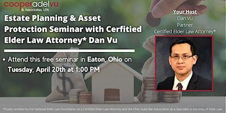 Estate Planning & Asset Protection Seminar with Attorney Dan Vu tickets