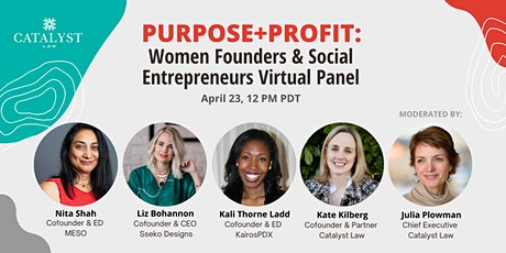 Purpose+Profit: Women Founders and Social Entrepreneurs Virtual Panel tickets