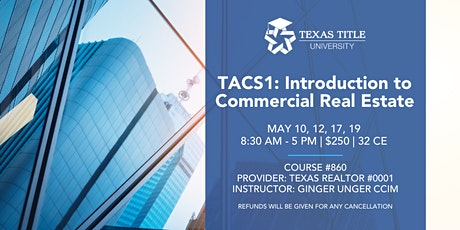 TACS1: Introduction to Commercial Real Estate tickets
