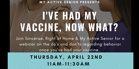 I Have Had My Covid Vaccine , Now What? tickets