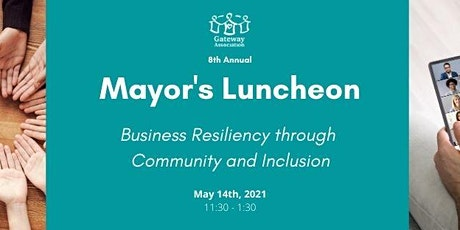 Mayor's Luncheon; Business Resiliency through Community and Inclusion tickets