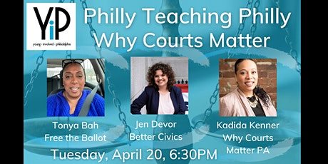 Philly Teaching Philly: Why Courts Matter tickets