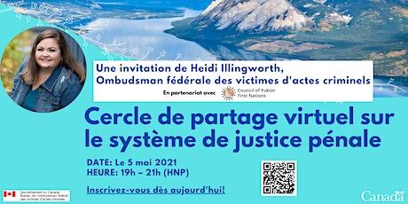 Cercle de partage virtuel sur le système de justice pénale tickets
