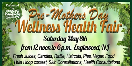Pre-Mother's Day Wellness Health Fair tickets