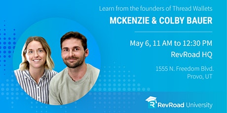 RevU: Colby & McKenzie Bauer — Bootstrapping a Successful Online Business tickets