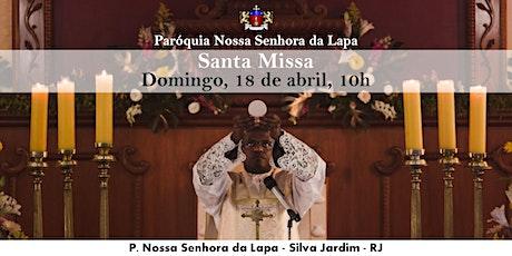 SANTA MISSA - 18/04 - Domingo - 10h ingressos