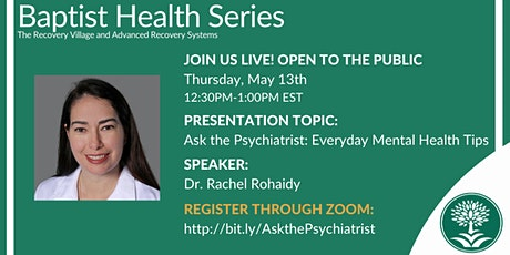 Ask the Psychiatrist: Everyday Mental Health Tips tickets