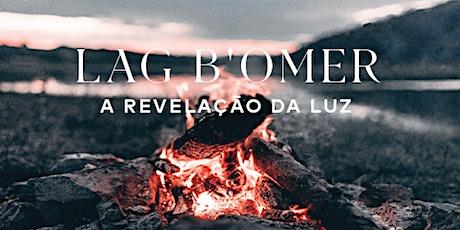 O Poder do Zohar - Lag Baomer | Abril de 2021 bilhetes
